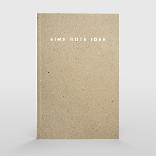 Eine gute Idee | A5 Notizbuch, Notizheft und Tagebuch für deine guten Ideen (Sand)