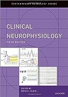 Clinical Neurophysiology (Contemporary Neurology Series)