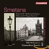 Bedrich Smetana: Wallensteins Lager / Prager Karneval / Richard III. / u.a.