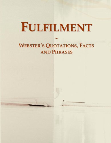 Fulfilment: Webster's Quotations, Facts and Phrases