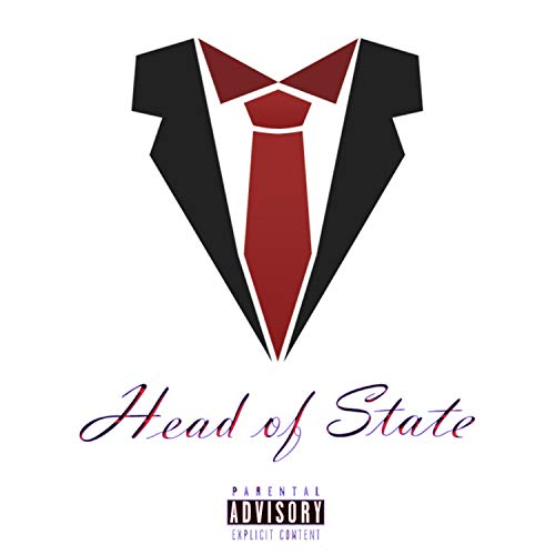Head of State [Explicit]