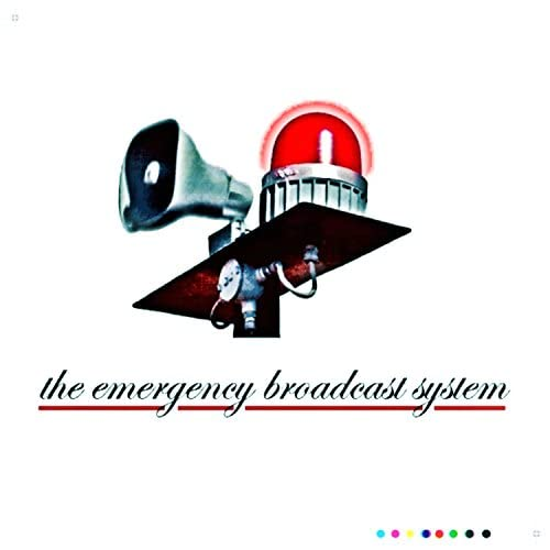 The Emergency Broadcast System