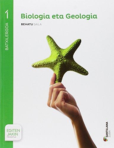 BIOLOGIA ETA GEOLOGIA BEHATU SAILA 1BTX EGITEN JAKIN - 9788491082231