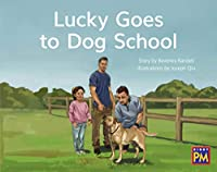 Lucky Goes to Dog School: Leveled Reader, Yellow Fiction Level 7, Grade 1 (Rigby Pm)