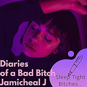 Diaries of a Bad Bitch