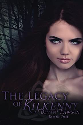 The Legacy of Kilkenny: The Legacy of Kilkenny Book One - The Legacy Series by Devyn Dawson (2012-02-11)