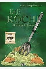 Die Köche III: Der kleine Hobbykoch Taschenbuch
