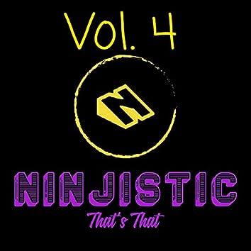 That's That Ninjistic, Vol. 4