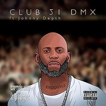 Club 51 DMX (feat. Johnny Depth)