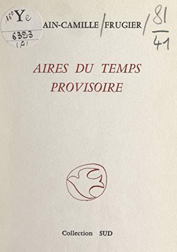 Aires du temps provisoire (French Edition)
