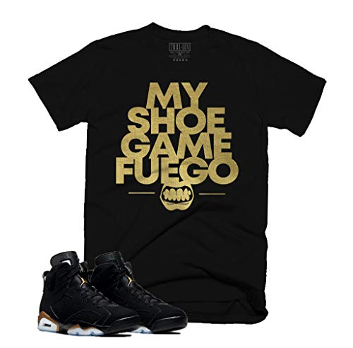 Trill & Lux | My Shoe Game Fuego Tee | Retro Jordan 6 DMP T-Shirt| Shirt to Match Retro Jordan 6 DMP (Large) Black