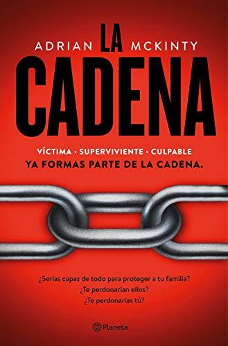 La Cadena de [Adrian McKinty, Santiago del Rey Farrés]