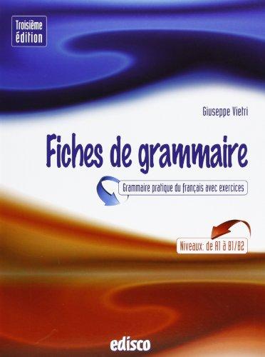 Fiches de grammaire. Grammaire pratique du français avec exercices. Per le Scuole superiori. Con espansione online [Lingua francese]