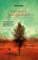 Um Adeus Sem Despedida (Portuguese Edition)