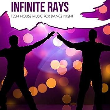Infinite Rays - Tech House Music For Dance Night