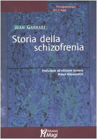 Storia della schizofrenia