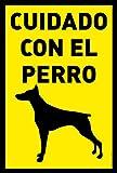 Cartel Resistente PVC - CUIDADO CON EL PERRO - Señaletica de advertencia - (DOBERMAN)