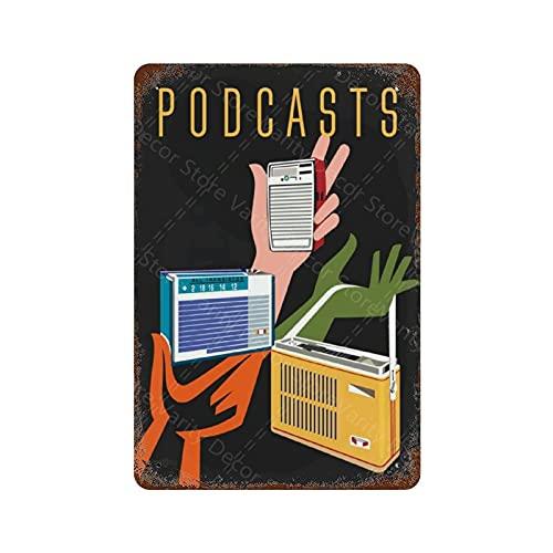 GDRAY Podcasts - Cartel publicitario con radio de transistor vintage de estaño para regalo para hombre, cuevas, cafés, bar, pub, cerveza, decoración de pared, arte 20 x 30 cm
