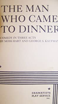 Paperback The Man Who Came to Dinner Book