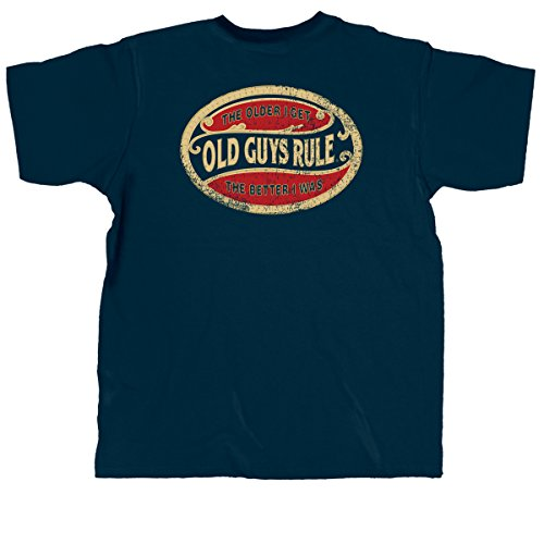 """OLD GUYS RULE """"The Older I Get. The Better I was (Oval)"""" Navy Men's T-Shirt (Large)"""