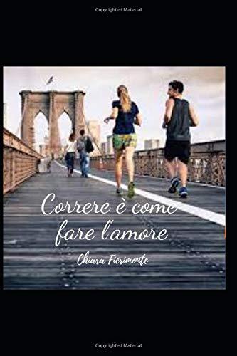 Correre è come fare l'amore