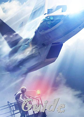 ACE COMBAT 7 SKIES UNKNOWN The Complete Tips and Tricks / Guide / Strategy /Cheats and More (English…