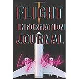 Flight Information Journal Log Book: flight book|drone flight log book|pilot logbook|security safety vest
