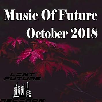 Music Of Future October 2018