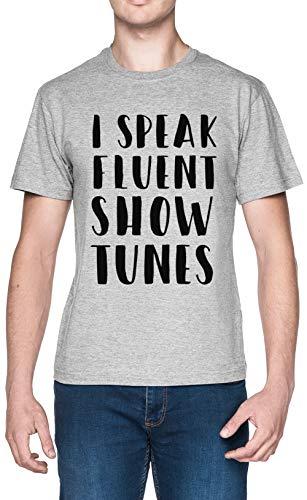 I Speak Fluent Showtunes Grau Herren T-Shirt Größe S Grey Men's Tee Size S