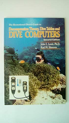 O guia do mergulhador recreativo para a teoria da descompressão, mesas de mergulho e computadores de mergulho