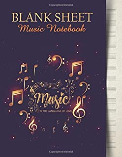 Music Is The Language Of Love Blank Sheet Music Notebook: Music Manuscript Paper | Gold Music Notes And Purple Cover (Music Composition Books)