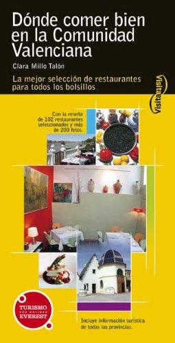 Dónde comer bien en la Comunidad Valenciana: Los mejores restaurantes para todos los bolsillos. (Visita / Serie Amarilla)