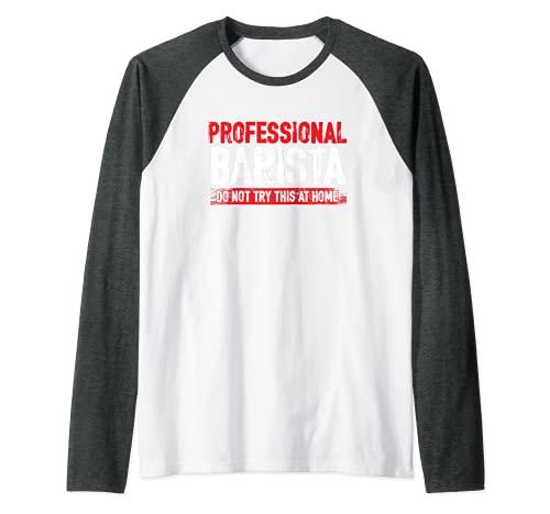 Barista Profesional Cafetera Café Espresso Cappuccino Camiseta Manga Raglan