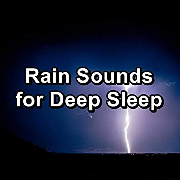 Rain Sounds for Deep Sleep