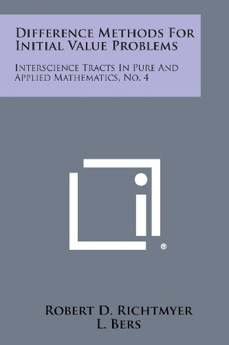 Difference Methods for Initial Value Problems: Interscience Tracts in Pure and Applied Mathematics, No. 4 download ebooks PDF Books