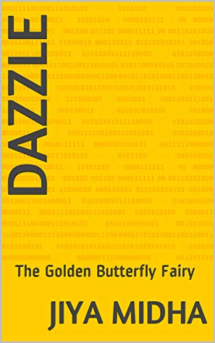 DAZZLE: The Golden Butterfly Fairy (English Edition)