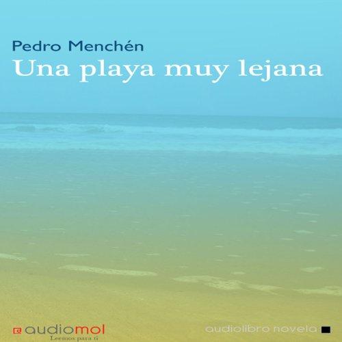 Una playa muy lejana [A Beach Far Away] audiobook cover art