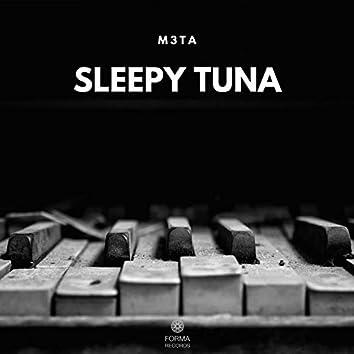 Sleepy Tuna