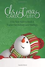 Christmas Card List: A Six-Year Address Book & Tracker for Holiday Card Mailings (Volume 2)