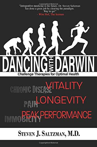 Dancing with Darwin: Challenge Therapies for Optimal Health