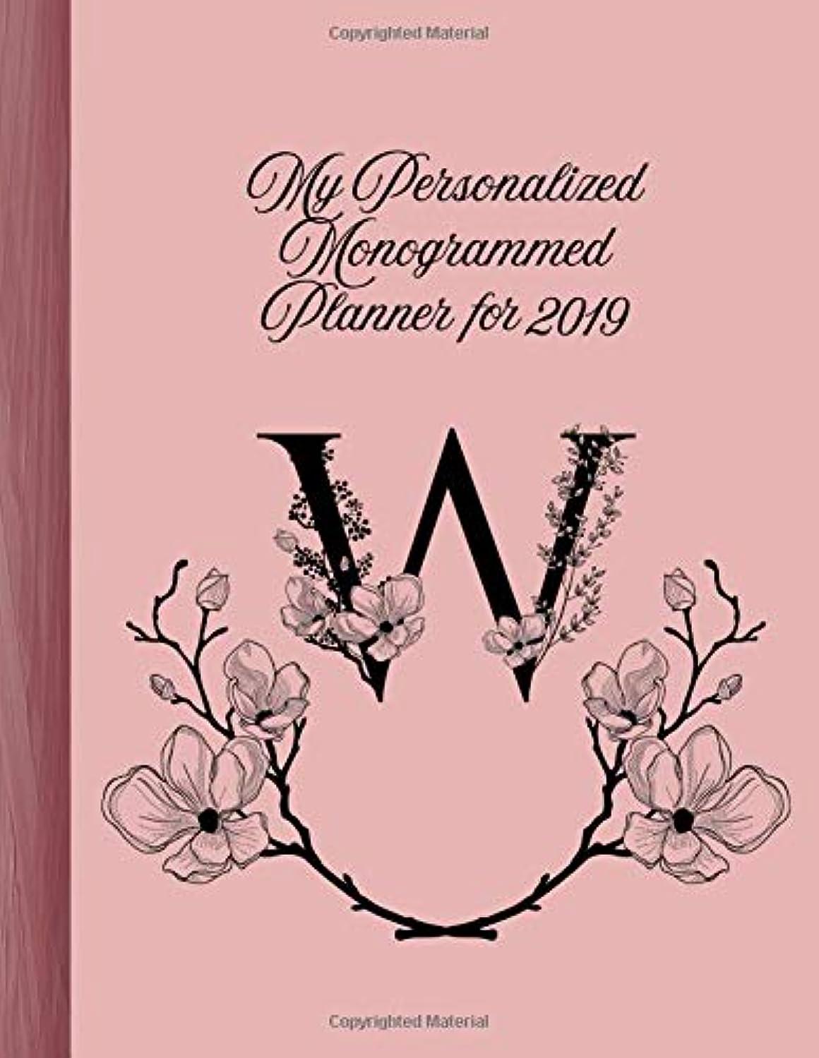 国民投票超高層ビル地平線W My Personalized Monogrammed Planner for 2019: Elegant, Classy Calendar, Journal, With Pages for Reflection