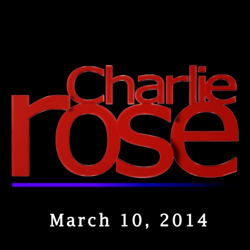 Charlie Rose: Masayoshi Son and Catherine Deneuve, March 10, 2014 audiobook cover art
