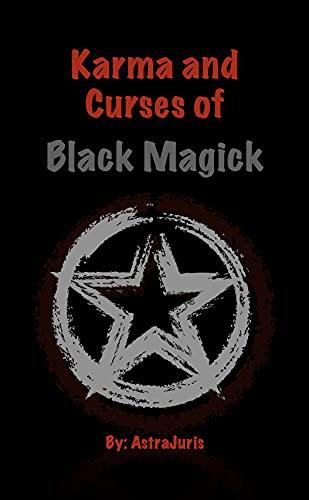 Karma and Curses of Black Magick (English Edition)