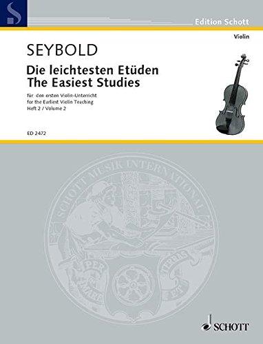 Die leichtesten Etüden: für den ersten Violin-Unterricht. Band 2. Violine. (Edition Schott)