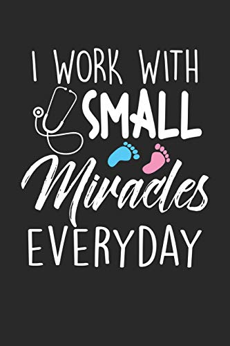 I Work With Small Miracles Every Day: NICU Nurse Certified Nursing Assistant Dot Grid Notebook 6x9 Inches - 120 dotted pages for notes, drawings, formulas | Organizer writing book planner diary