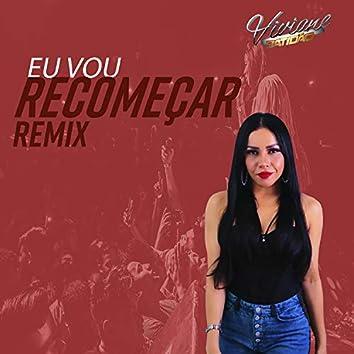 Eu Vou Recomeçar (Remix)