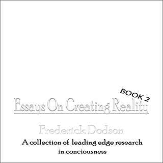 Essays on Creating Reality: Book 2 Titelbild