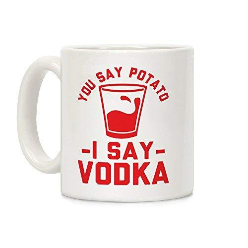 Je zegt aardappel ik zeg wodka keramische koffie thee mok witte mok 11 Ounces