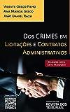 Dos Crimes Em Licitações E Contratos Administrativos