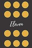 Eleven: Stranger Things Notebook Journal: Eleven Black Eggo Waffle Design